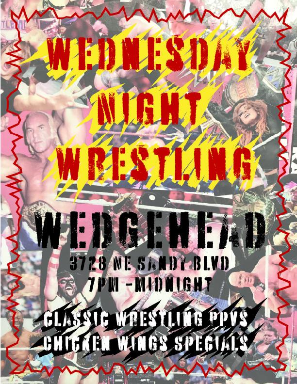 Wedgehead Wednesday night wrestling