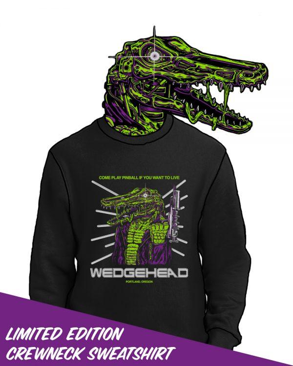 Wedgehead Terminator gator sweatshirt